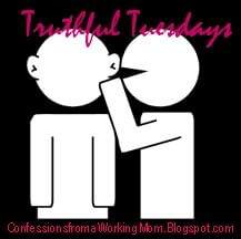 Truthful Tuesdays