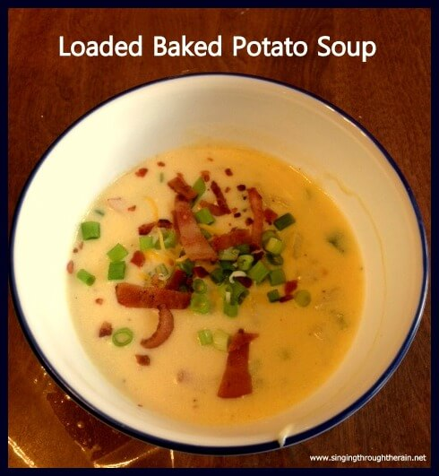 Loaded Baked Potato Soup | Singing Through the Rain