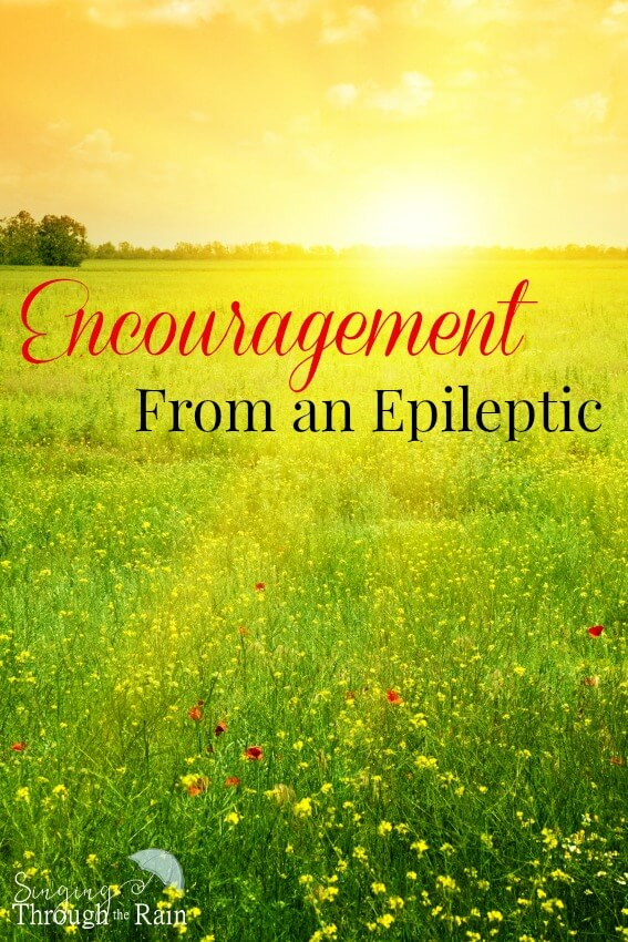 Encouragement From an Epileptic