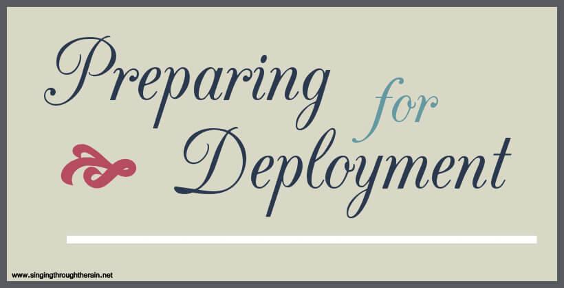 Preparing for Deplpoyment