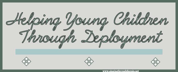 Helping Young Children Through Deployment