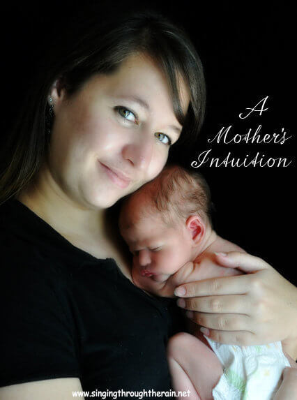 A Mother's Intuition
