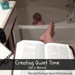 Creating quiet time