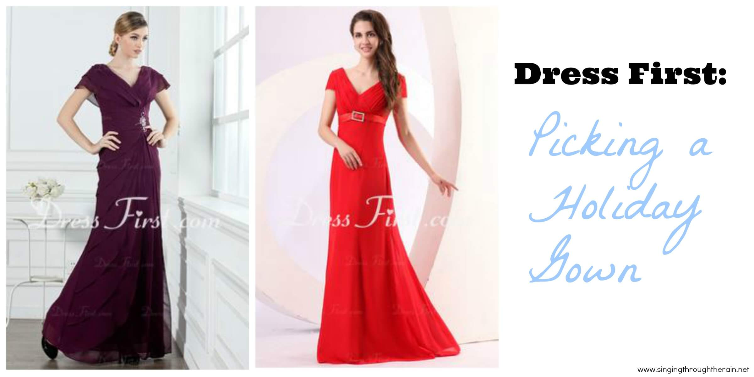 Picking a Holiday Gown