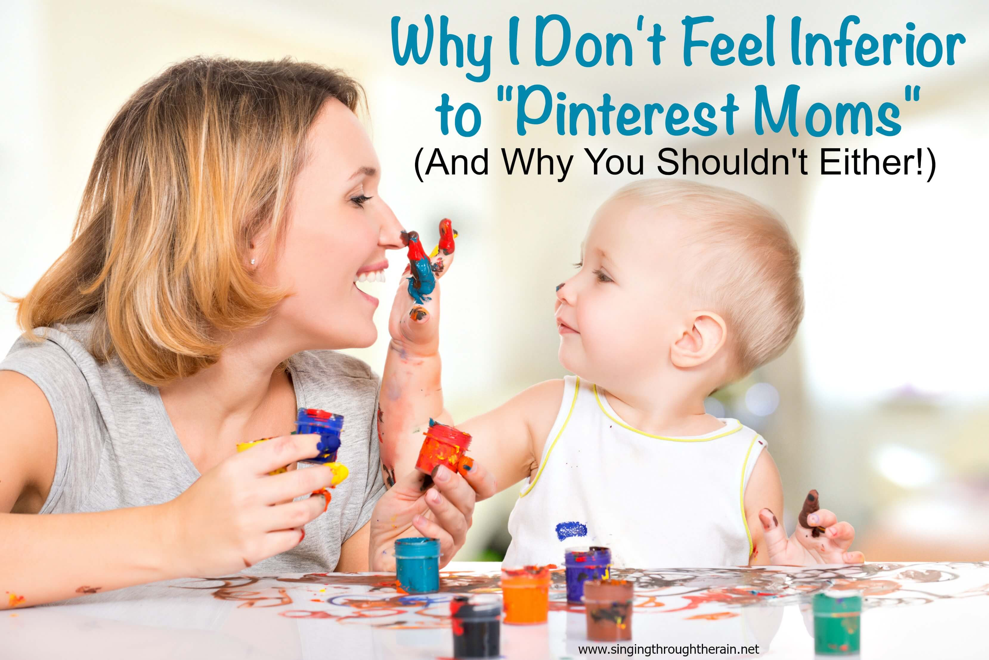 "Why I Don't Feel Inferior to ""Pinterest Moms"""