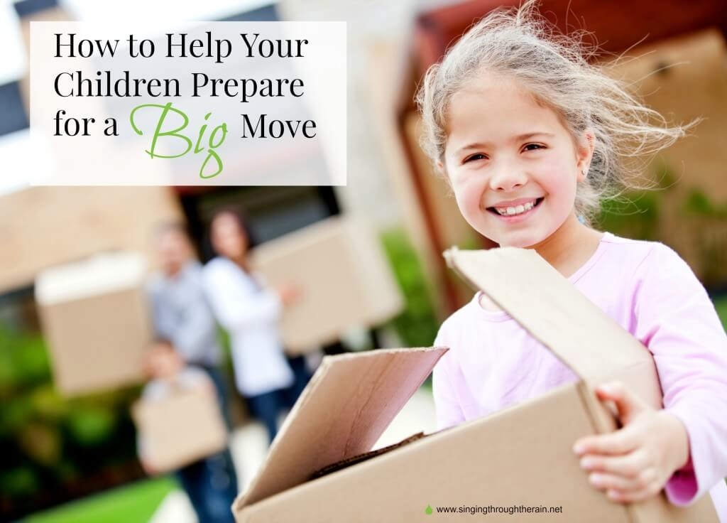 How to Prepare Your Children for a Big Move
