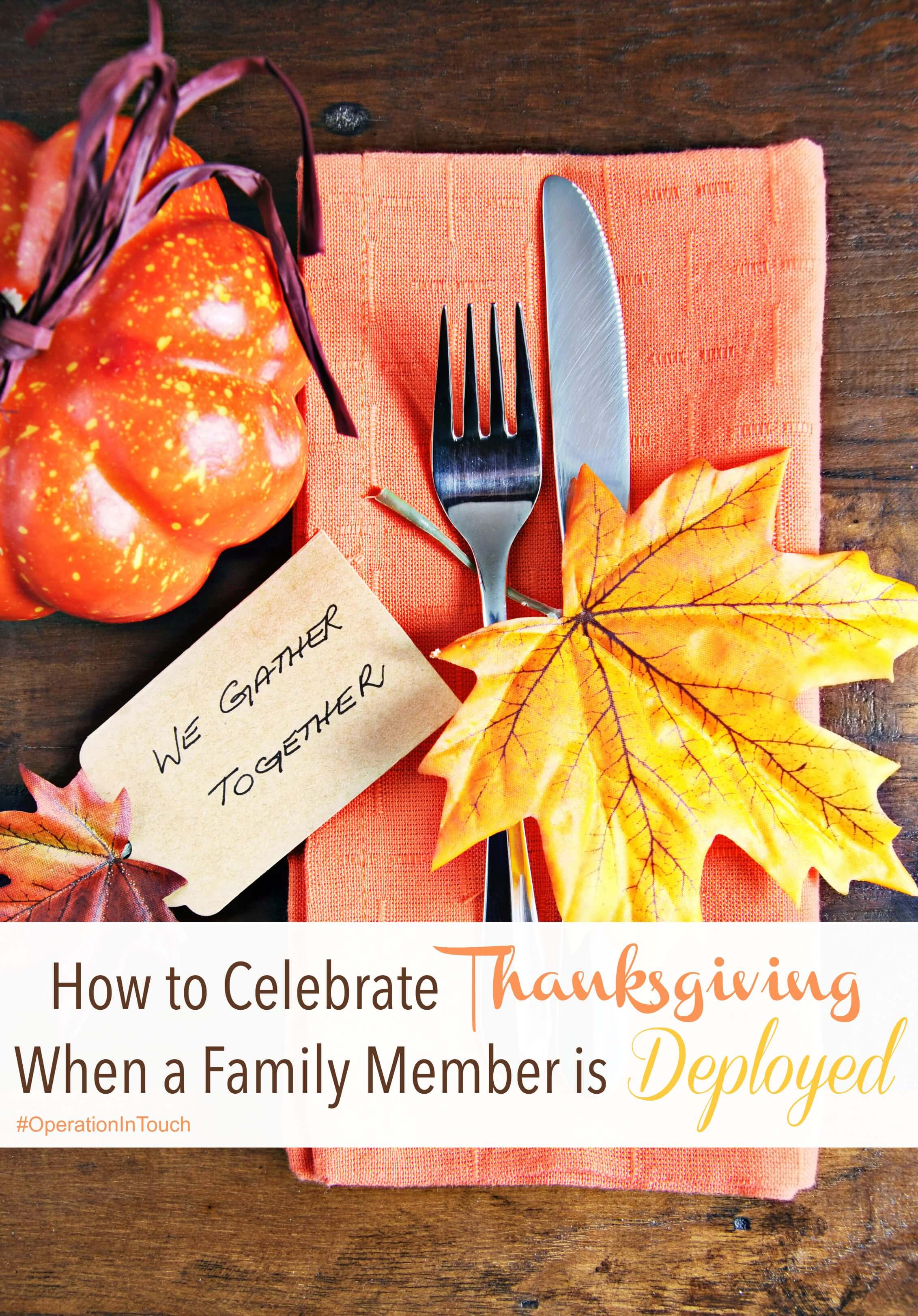 How to Celebrate Thanksgiving When a Family Member is Deployed