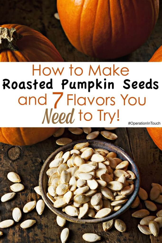 HOW TO MAKE ROASTED PUMPKIN SEEDS AND 7 FLAVORS YOU NEED TO TRY