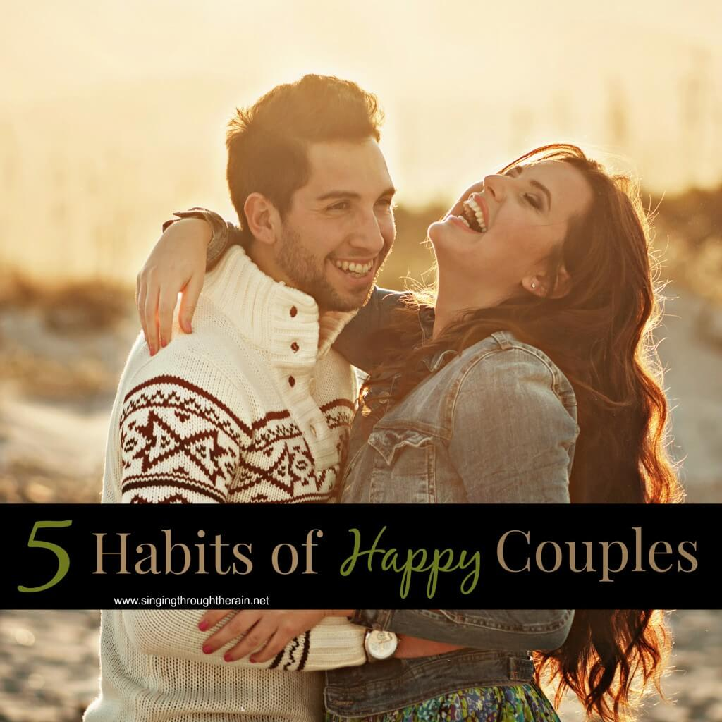 5 Habits of Happy Couples