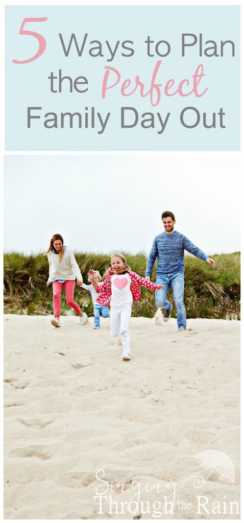 5 Ways to Plan the Perfect Family Day OUt