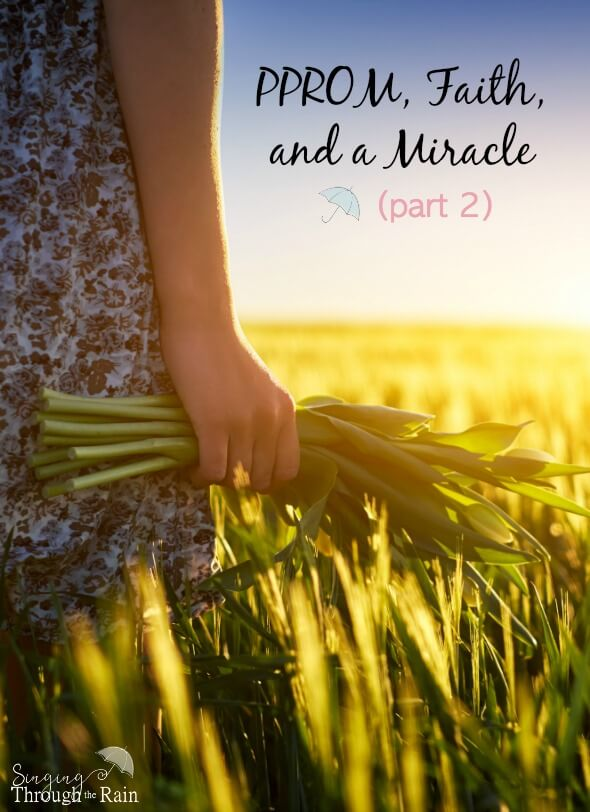 PPROM, Faith, and a Miracle